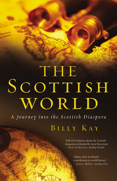 The Scottish World  | Billy Kay | Odyssey Productions